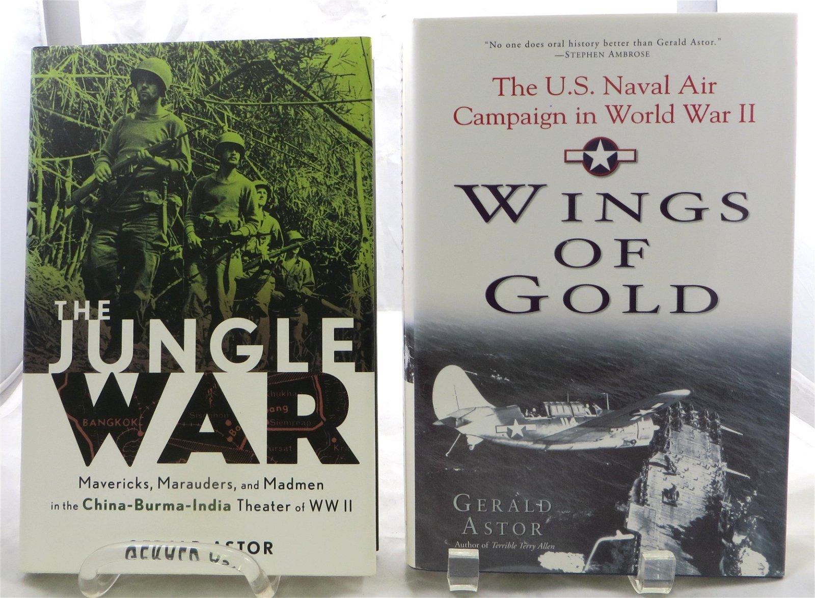 (2) WWII BOOKS, GERALD ASTOR: JUNGLE WAR & WINGS OF