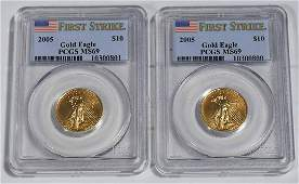 (2) 2005 1/4 OZ. GOLD AMERICAN EAGLES SLABBED PCGS-MS69