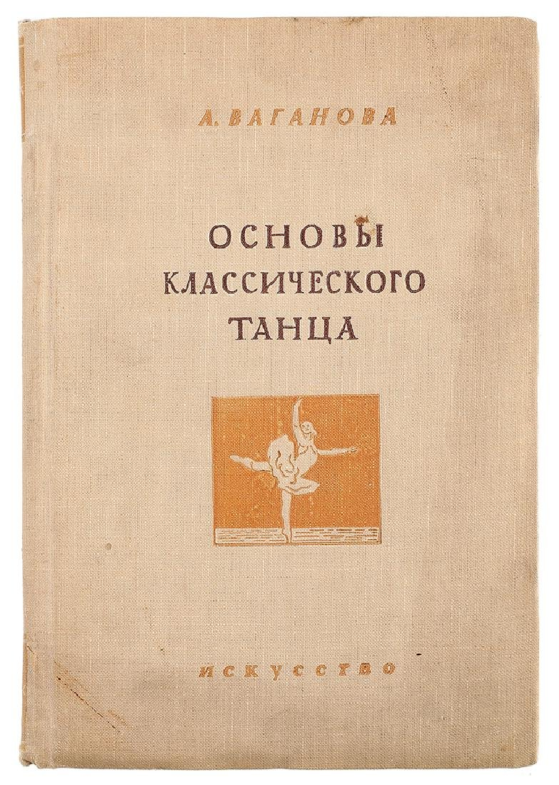 Vaganova, A. [autograph]. The Basics of Classical Dance