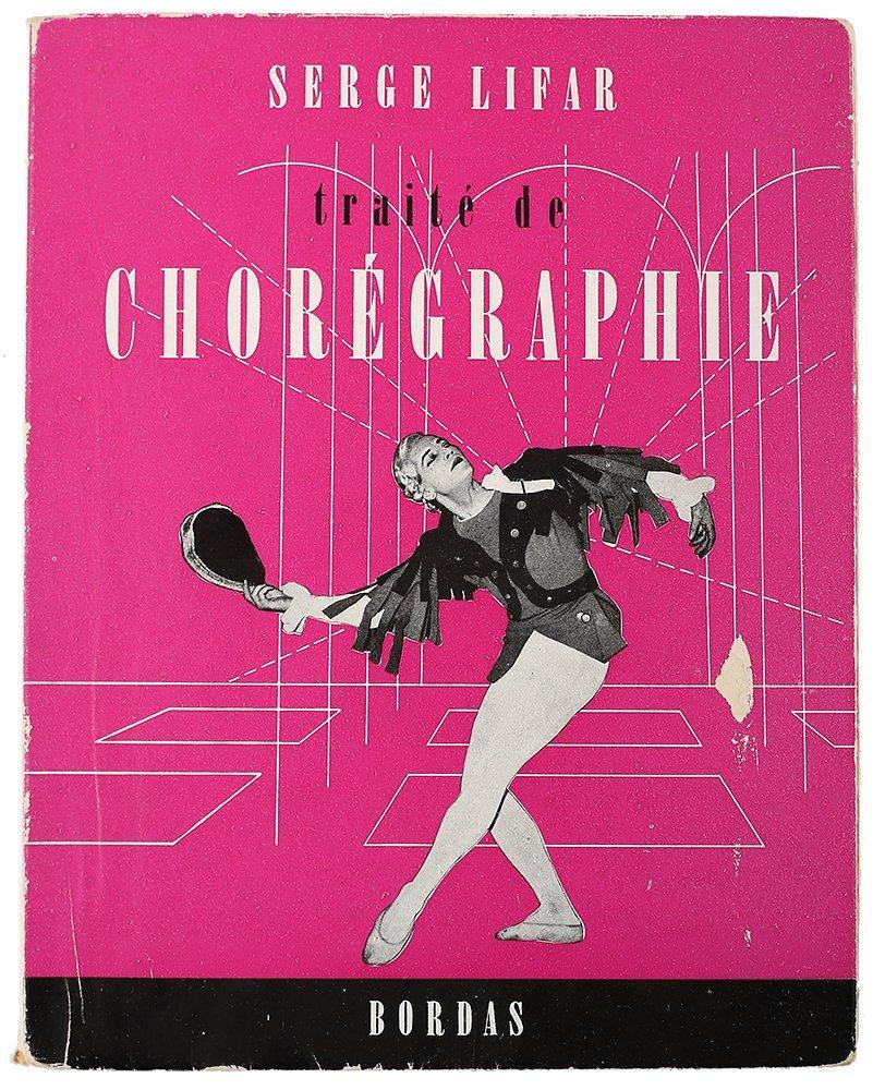 Serge Lifar [autograph]. Traite de choregraphie. 1952