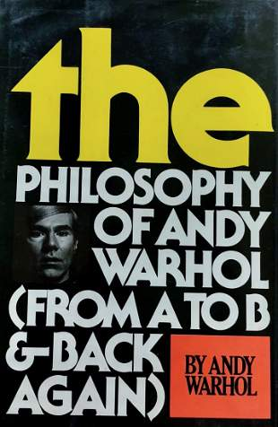 The Philosophy Of Andy Warhol (From A - B & Back Again)
