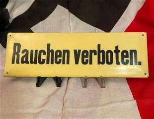 WW2 GERMAN RAUCHEN VERBOTEN NO SMOKING PLAQUE SIGN