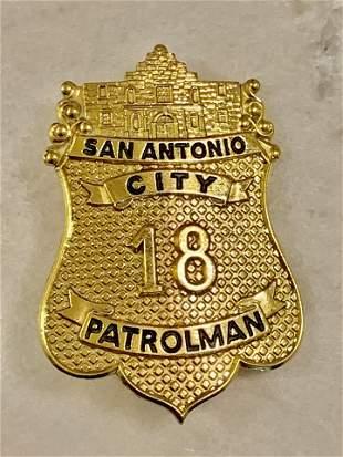 VINTAGE SAN ANTONIO CITY 18 PATROLMAN BADGE