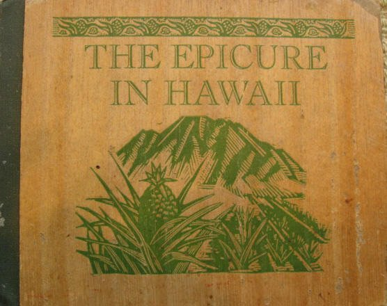 204: The Epicure in Hawaii