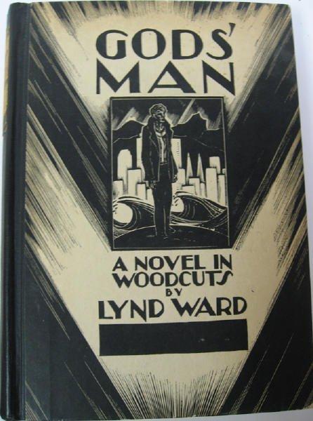 205: Lynd Ward. Gods' Man, 1st ed., pub. 1929, signed