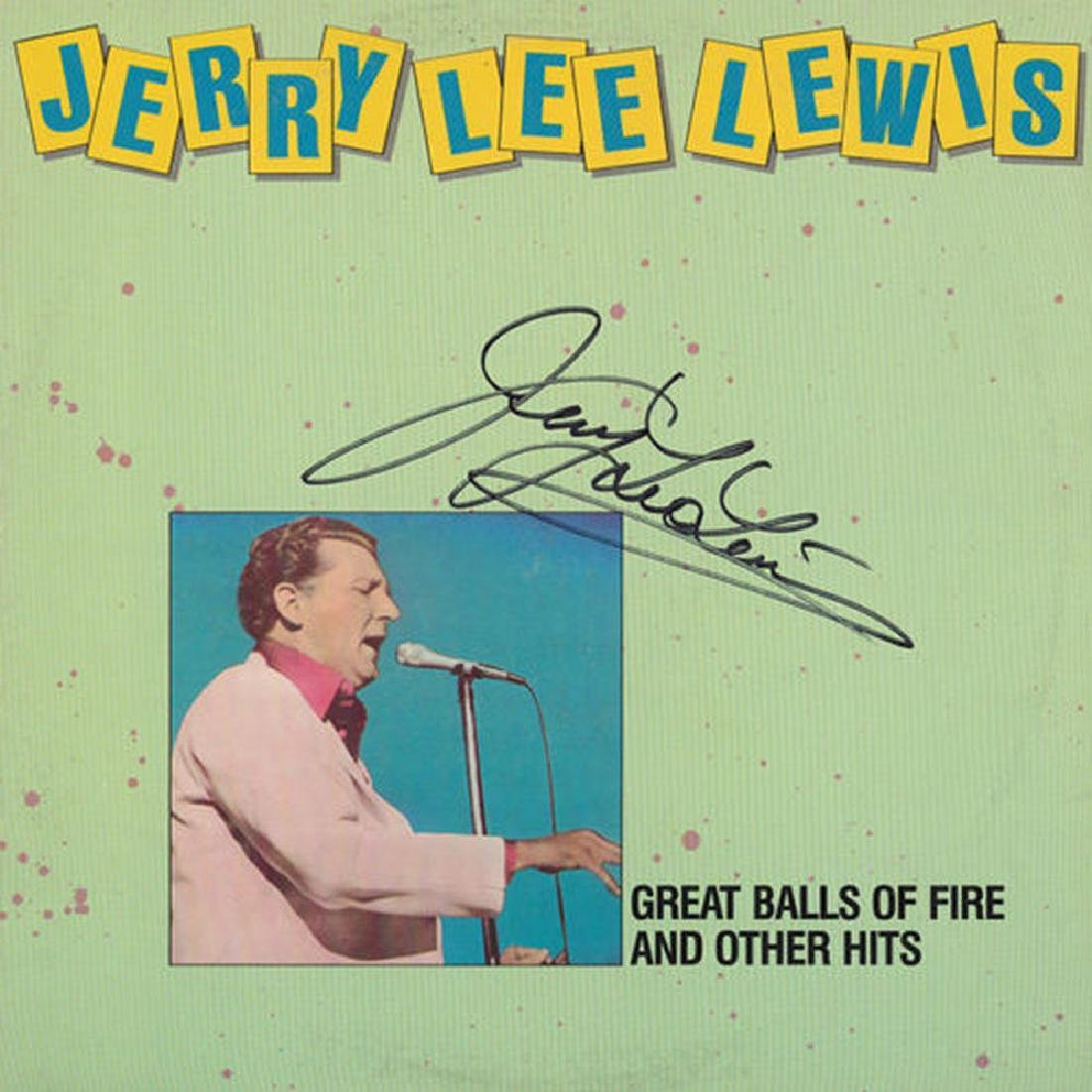 """Jerry Lee Lewis Signed """"Great Balls Of Fire..."""""""