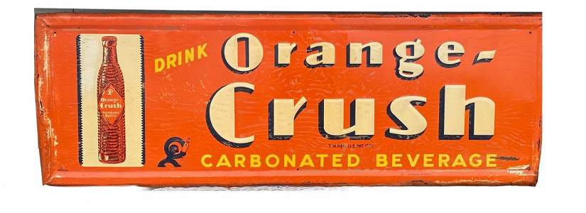 1940s Original Drink Orange Crush Soda Sign