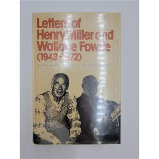 Letters of Henry Miller and Wallace Fowler 1st Ed