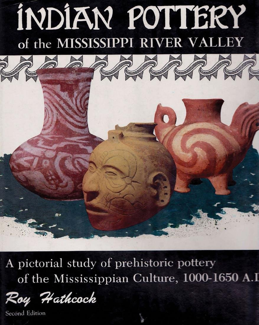 Book:  Mississippian Pottery (Hathcock,reprint).  New
