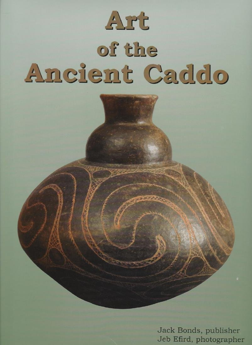 Book:  Art of the Ancient Caddo.  Very fine condition