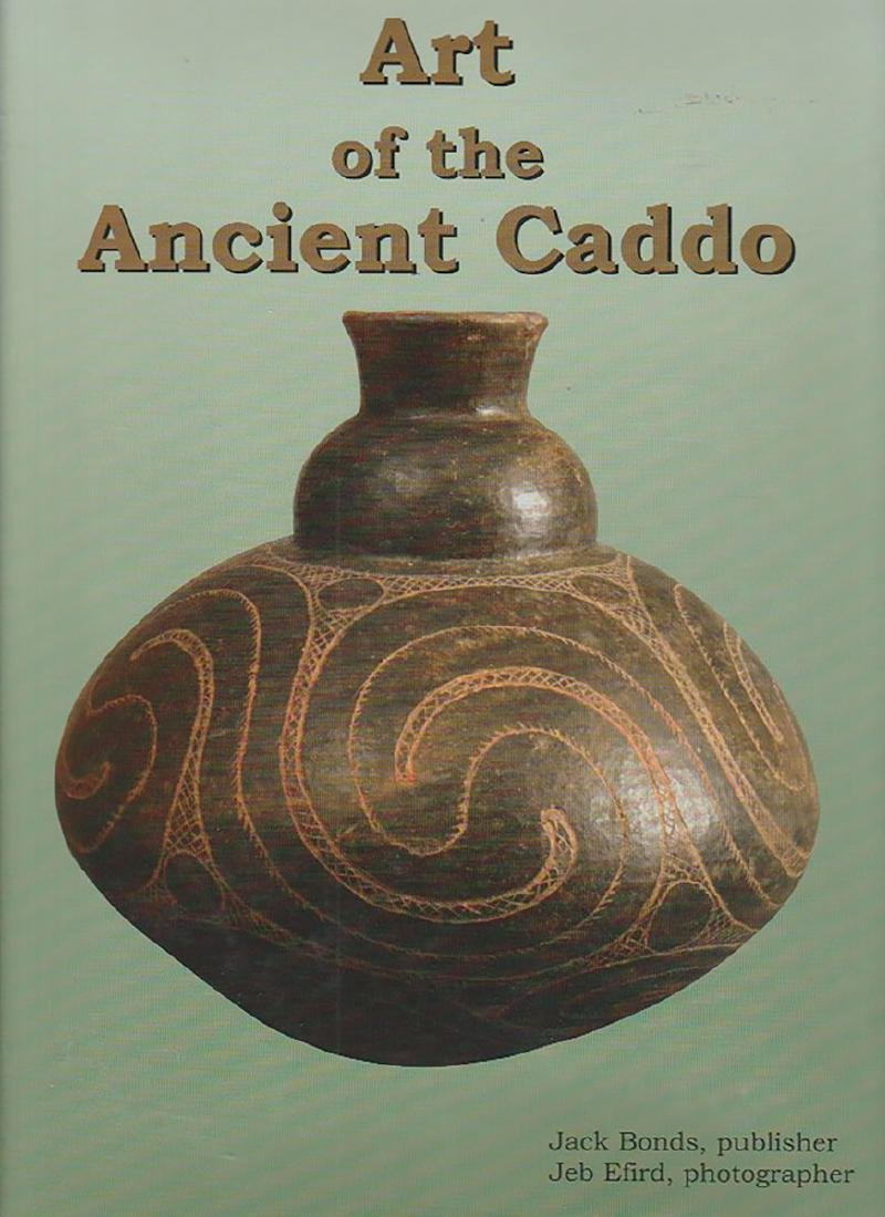 Book:  Art of the Ancient Caddo.  Like new condition