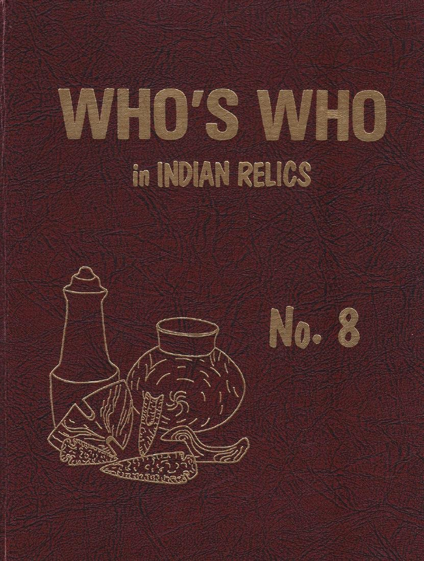 2 Books:  Who's Who in Indian Relics #8 and #9.   Fine