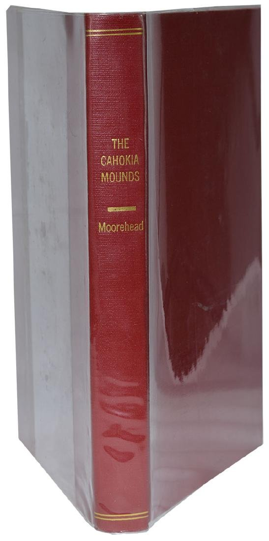 Book:  The Cahokia Mounds (Moorehead).  1st edition