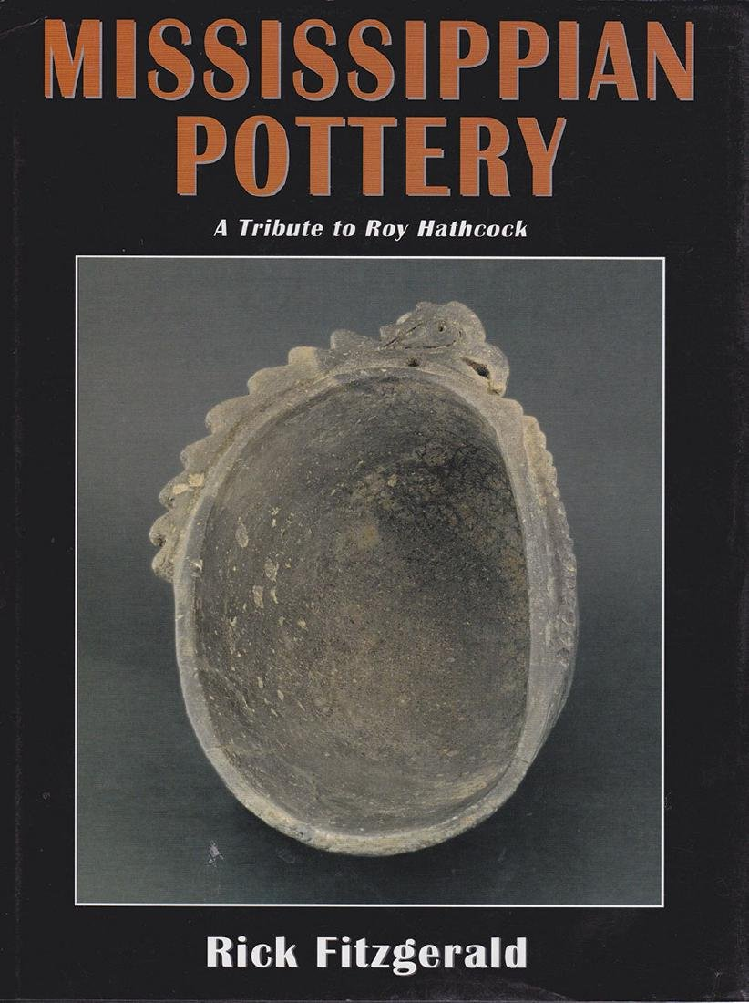 Book:  Mississippian Pottery (Fitzgerald).  Hardbound,