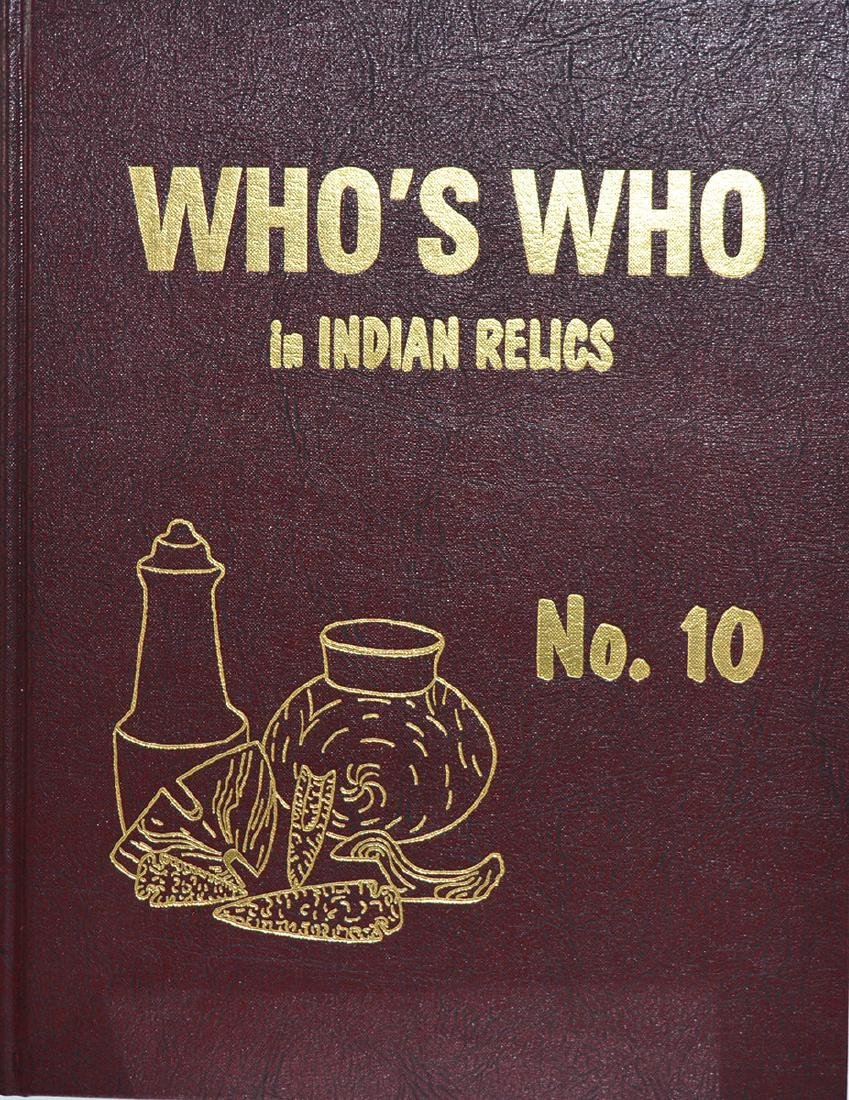Book:  Who's Who in Indian Relics #10.  Hardbound.