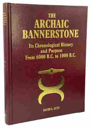 Book: The Archaic Bannerstone (Dave Lutz). 1st