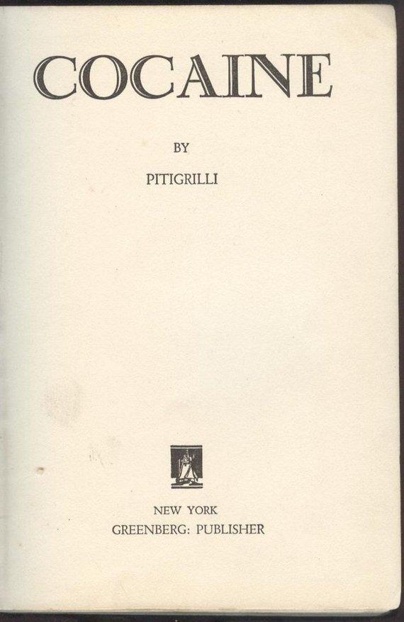 Pitigrilli aka Dino Segre, Cocaine, 1st US Edition 1933 - 2