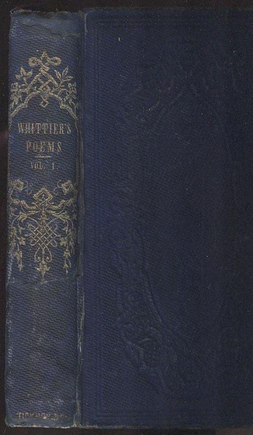 John Greenleaf Whittier, Poems 1st/1st 1857 - 2