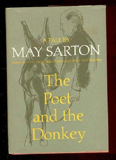 Sarton, Poet and the Donkey 1st Ed 1969 Martin ill.