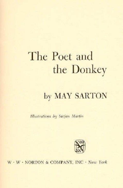 Sarton, Poet and the Donkey 1st Ed 1969 Martin ill. - 4