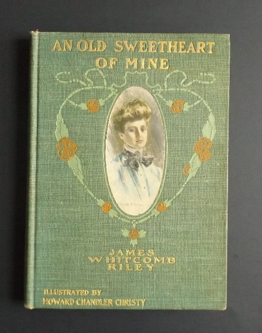 Riley, Old Sweetheart of Mine 1st Ed 1902 Christy ill.