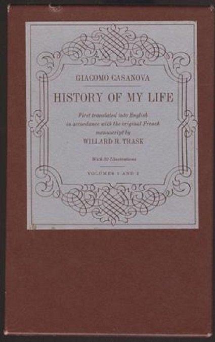 Giacomo Casanova, History of my Life 1966 - 2