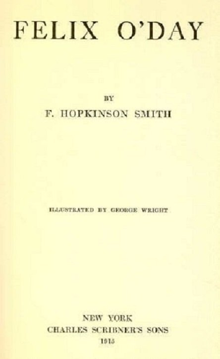 Smith, Felix O Day, 1st Print 1915 Wright illustrations - 3