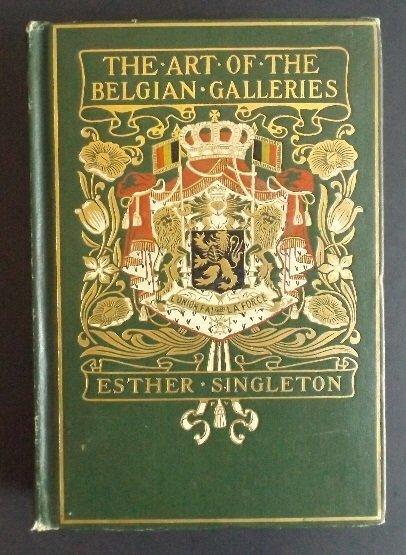 Art of the Belgian Galleries, Flemish School 1909 ill.