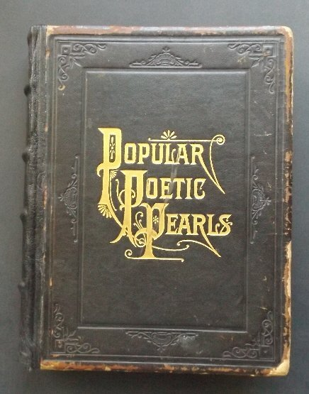 Popular Poetic Pearls and Biographies of Poets 1889