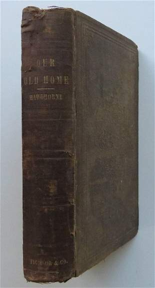 Hawthorne, Our Old Home English Sketches 1st/1st 1863