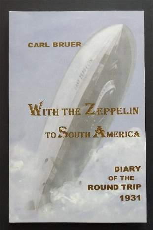 Carl Bruer, With the Zeppelin to South America 1st/1st