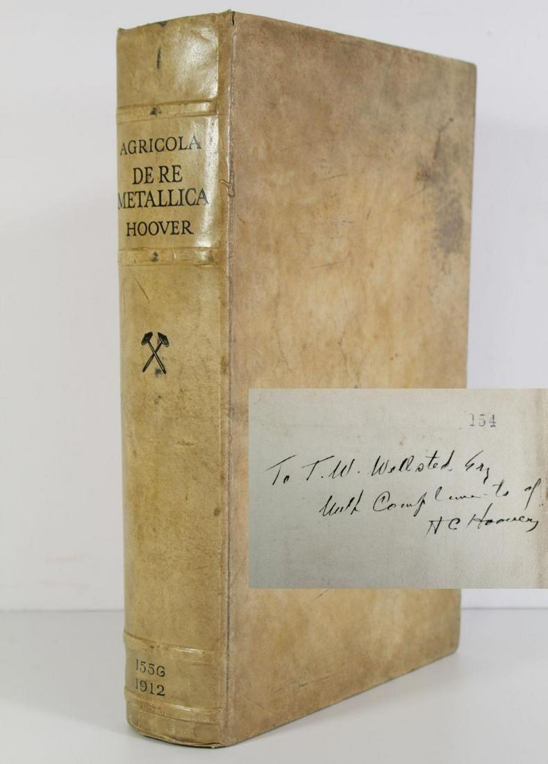"""Herbert Hoover Inscribed Copy of """"Georgius Agricola De"""