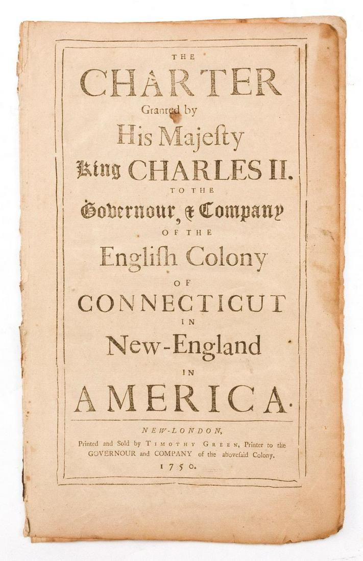 1750 Printing of the Royal Charter for CT, Granted by