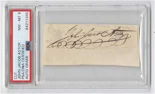 John Jacob Astor Signature, PSA Slabbed and Graded