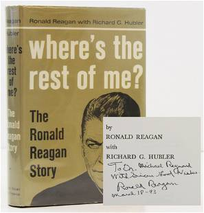 """Ronald Reagan Signed and Inscribed """"Where's the Rest of"""