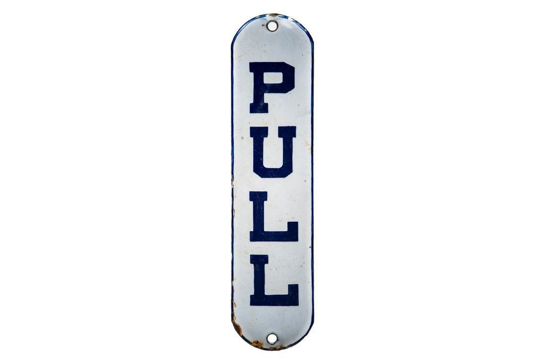 Pull Porcelain Sign
