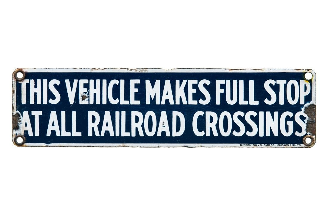 Early Stop At Railroad Crossings Porcelain Sign