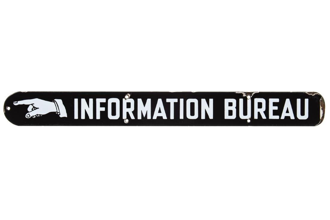 Early Information Bureau Porcelain Sign