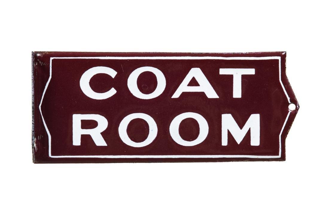 Early Coat Room Porcelain Sign