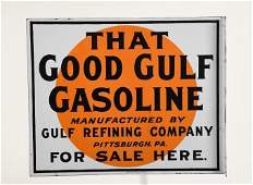 That Good Gulf Gasoline Flange Sign