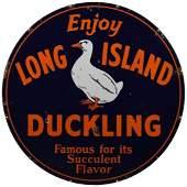 Enjoy Long Island Duckling Sign