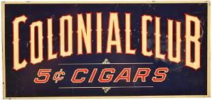 Colonial Club Cigars Metal Sign