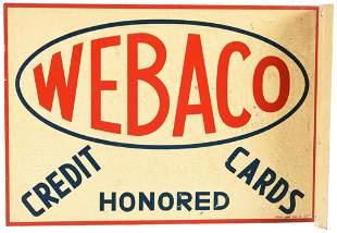 Webaco Credit Cards Honored Metal Sign