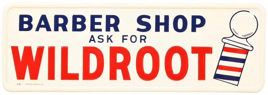 Barber Shop ask for Wildroot w/Logo Metal Sign