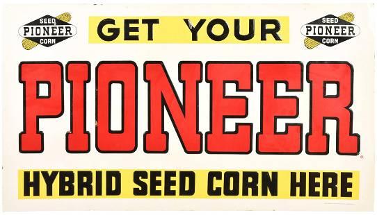 Get Your Pioneer Hybrid Seed Corn Here Metal Sign