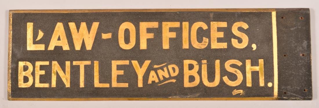 """""""LAW OFFICES, BENTLEY AND BUSH"""" Trade Sign."""