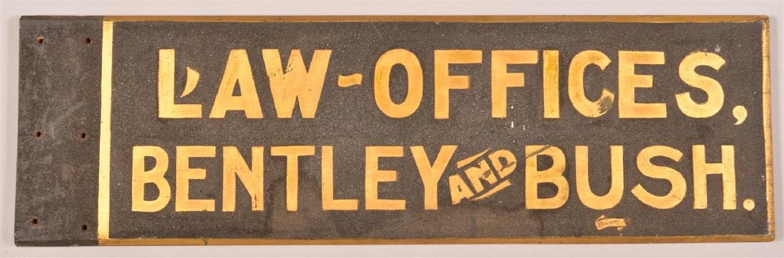 """""""LAW OFFICES, BENTLEY AND BUSH"""" Trade Sign. - 2"""