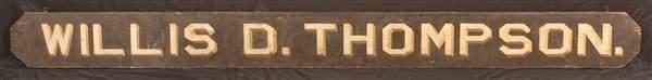 Antique Wood Willis D Thompson Trade Sign