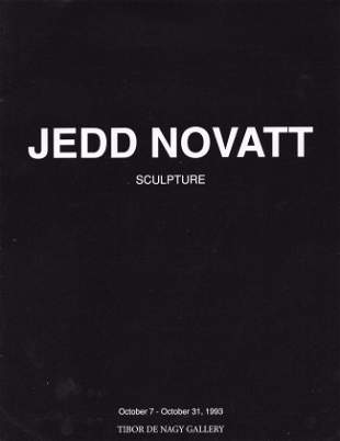 JEDD NOVATT Sculpture Tibor DE Nagy Gallery 1993