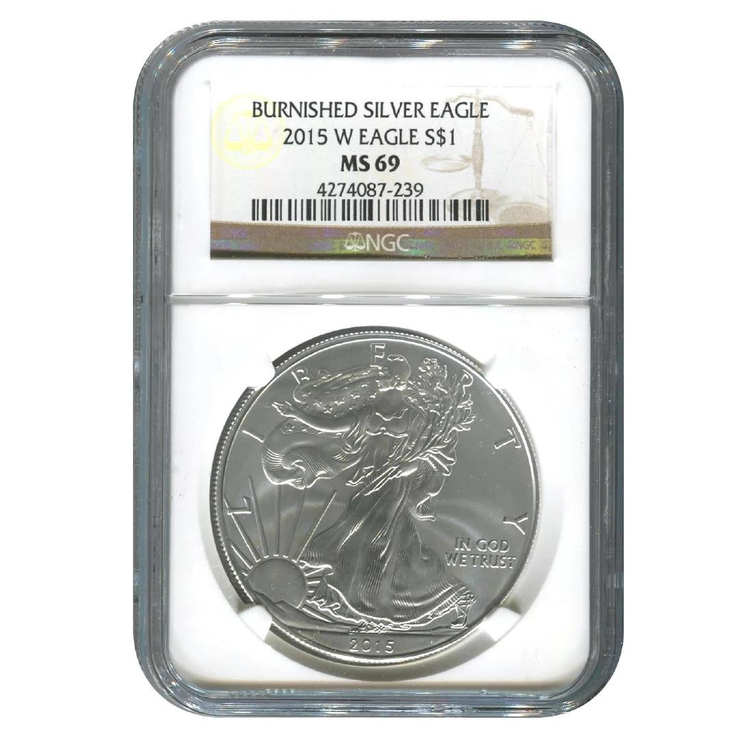 Burnished 2015-W Silver Eagle MS69 NGC